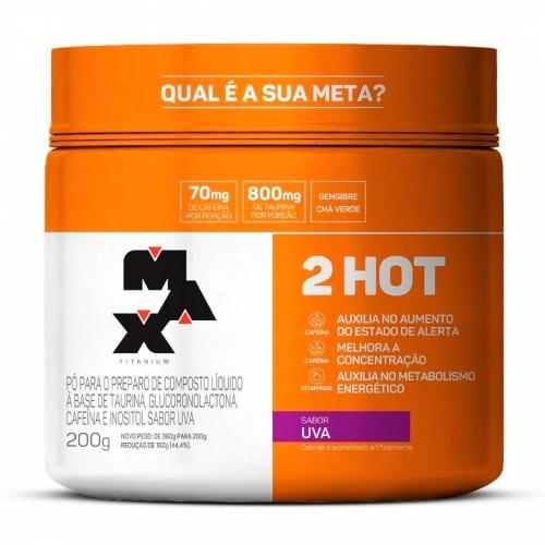 2 Hot Sabor Uva (200g) - Max Titanium