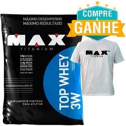 Top Whey 3W Max Titanium Morango (Refil) - 1,8Kg e Grátis 1 Camiseta