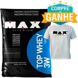 Top Whey 3W Sabor Baunilha (Refil 1,8 Kg) - Grátis 1 Camiseta - Max Titanium