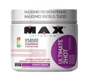 Ultimate 2Hot - Max Titanium - 360g - Uva