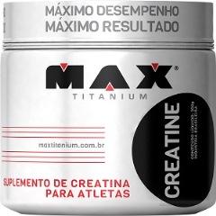 Creatina Max Titanium - 150 g