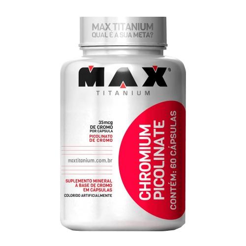 Picolinato de Cromo (60 Cápsulas) - Max Titanium